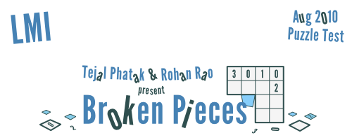 Broken Pieces : LMI August 2010 Puzzle Test